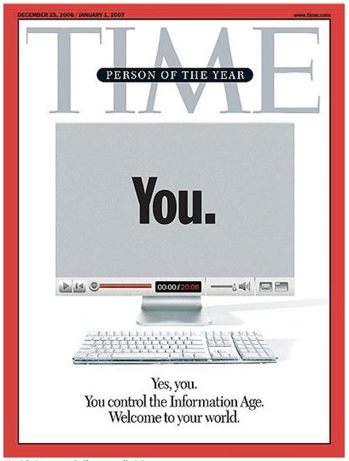 2006年末《Time》雜誌在年度風雲人物的封面中選用iMac與「You」作為意象,象徵自媒體時代的來臨。