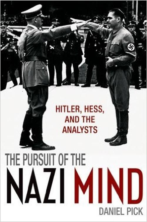 歷史學者兼精神分析師Daniel Pick的著作《納粹之心》(The Pusuit of The Nazi Mind)